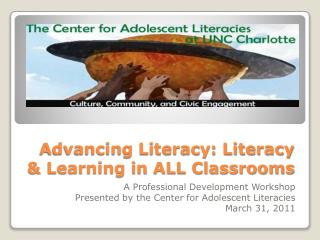 Advancing Literacy: Literacy & Learning in ALL Classrooms