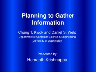 Planning to Gather Information