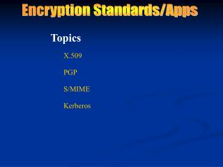 Encryption Standards/Apps