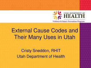 External Cause Codes and Their Many Uses in Utah
