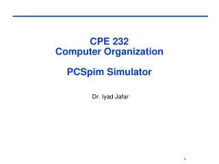 CPE 232 Computer Organization PCSpim Simulator