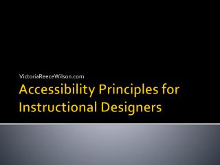 Accessibility Principles for Instructional Designers