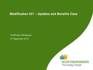 Modification 421 – Updates and Benefits Case