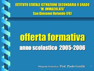 """ISTITUTO STATALE ISTRUZIONE SECONDARIA II GRADO """"M. IMMACOLATA"""" San Giovanni Rotondo (FG)"""
