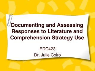 Documenting and Assessing Responses to Literature and Comprehension Strategy Use