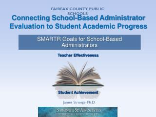 Connecting School-Based Administrator Evaluation to Student Academic Progress