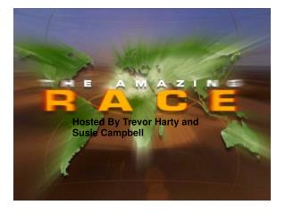 Hosted By Trevor Harty and Susie Campbell