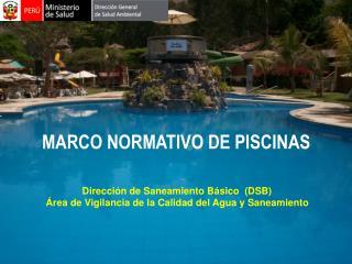 MARCO NORMATIVO DE PISCINAS