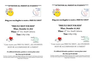 ****ATTENTION ALL PARENTS & STUDENTS**** Bring your son/daughter to receive a FREE FLU SHOT