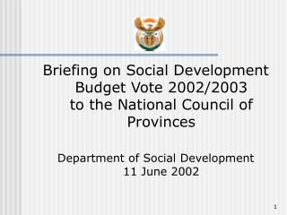 Briefing on Social Development Budget Vote 2002/2003 to the National Council of Provinces