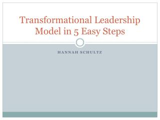 Transformational Leadership Model in 5 Easy Steps