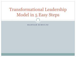 Transformational Leadership Model in 5 Easy Steps