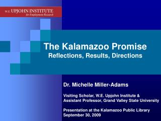 The Kalamazoo Promise Reflections, Results, Directions