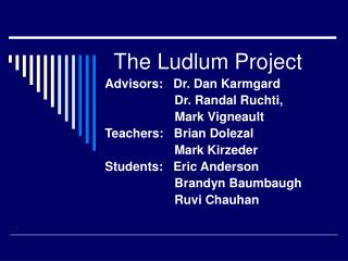 The Ludlum Project
