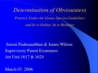Determination of Obviousness   Practice Under the Genus-Species Guidelines