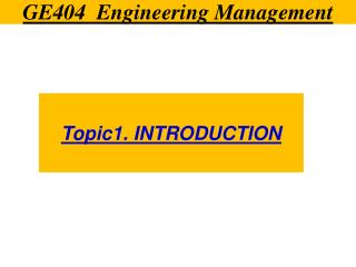 GE404  Engineering Management