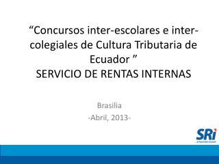 Brasilia -Abril, 2013-