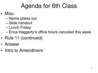 Agenda for 6th Class