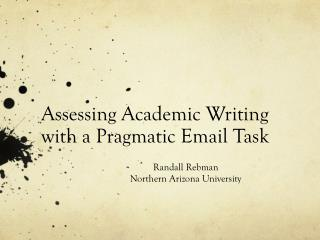 Assessing Academic Writing with a Pragmatic Email Task