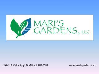 94-415 Makapipipi St Mililani, HI 96789 marisgardens