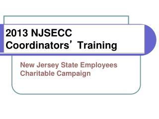 2013 NJSECC Coordinators ' Training