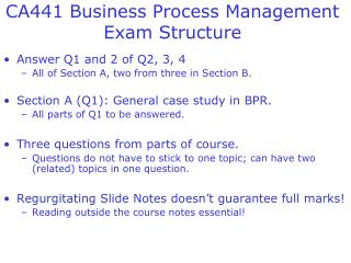 CA441 Business Process Management Exam Structure