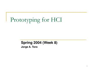 Prototyping for HCI
