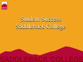 Student Success Saddleback College