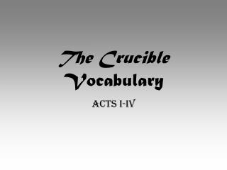 The Crucible  Vocabulary
