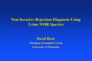 Non-Invasive Rejection Diagnosis Using Urine NMR Spectra