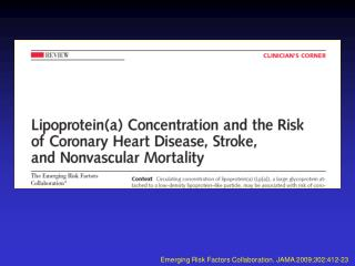 Emerging Risk Factors Collaboration.  JAMA 2009;302:412-23