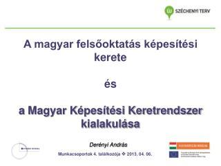 A magyar felsőoktatás képesítési kerete és a Magyar Képesítési Keretrendszer kialakulása