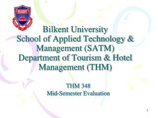 THM 348 Mid-Semester Evaluation