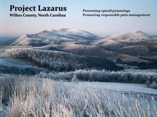 Project Lazarus Wilkes County, North Carolina