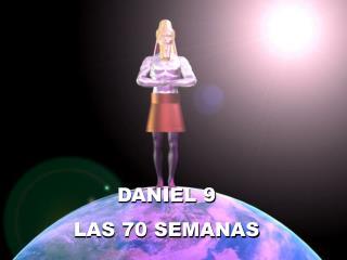 DANIEL 9 LAS 70 SEMANAS