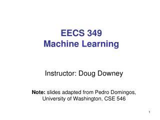 EECS 349 Machine Learning