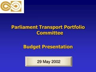 Parliament Transport Portfolio Committee Budget Presentation