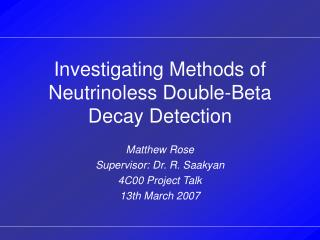 Investigating Methods of Neutrinoless Double-Beta Decay Detection