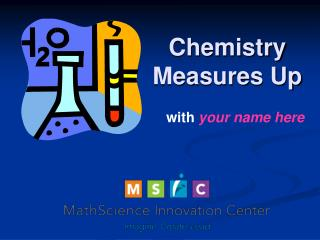 Chemistry Measures Up