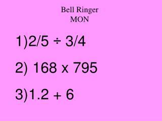 Bell Ringer MON