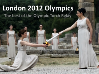 The best of the 2012 Olympic Torch Relay