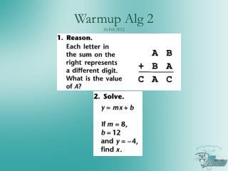 Warmup Alg 2 16 Feb 2012