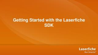 Getting  Started with the Laserfiche SDK