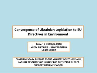 Convergence  of  Ukrainian Legislation  to EU  Directives  in Environment