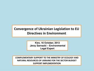 Convergence of Ukrainian Legislation to EU Directives in Environment