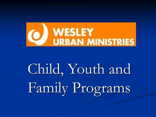 Child, Youth and Family Programs