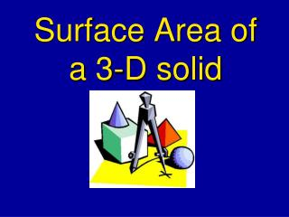 Surface Area of a 3-D solid