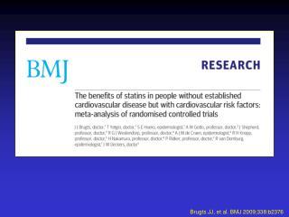 Brugts JJ, et al. BMJ 2009;338:b2376