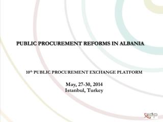 PUBLIC PROCUREMENT REFORMS IN ALBANIA