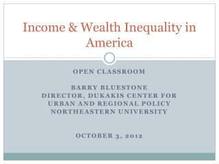 Income & Wealth Inequality in America